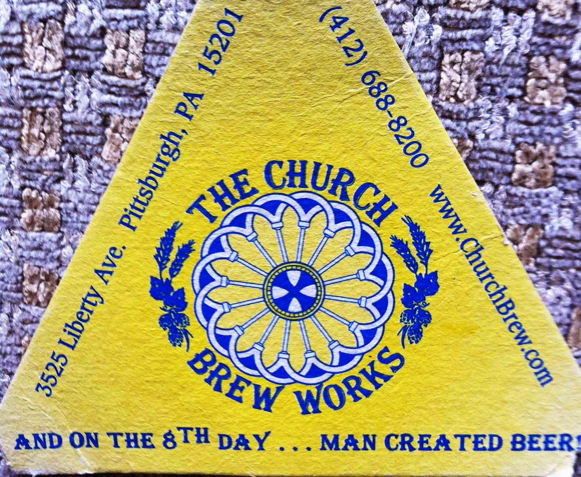 11. Church Brew Works, Pittsburgh PA 1995